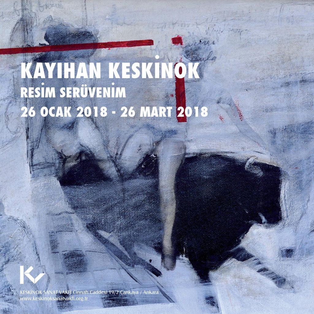 (2018) Kayıhan Keskinok, Resim Serüvenim, Keskinok Sanat Vakfı, Ankara